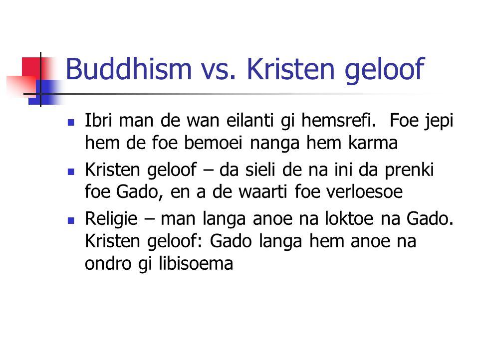 Buddhism vs. Kristen geloof