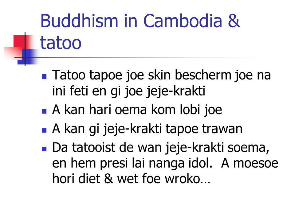 Buddhism in Cambodia & tatoo