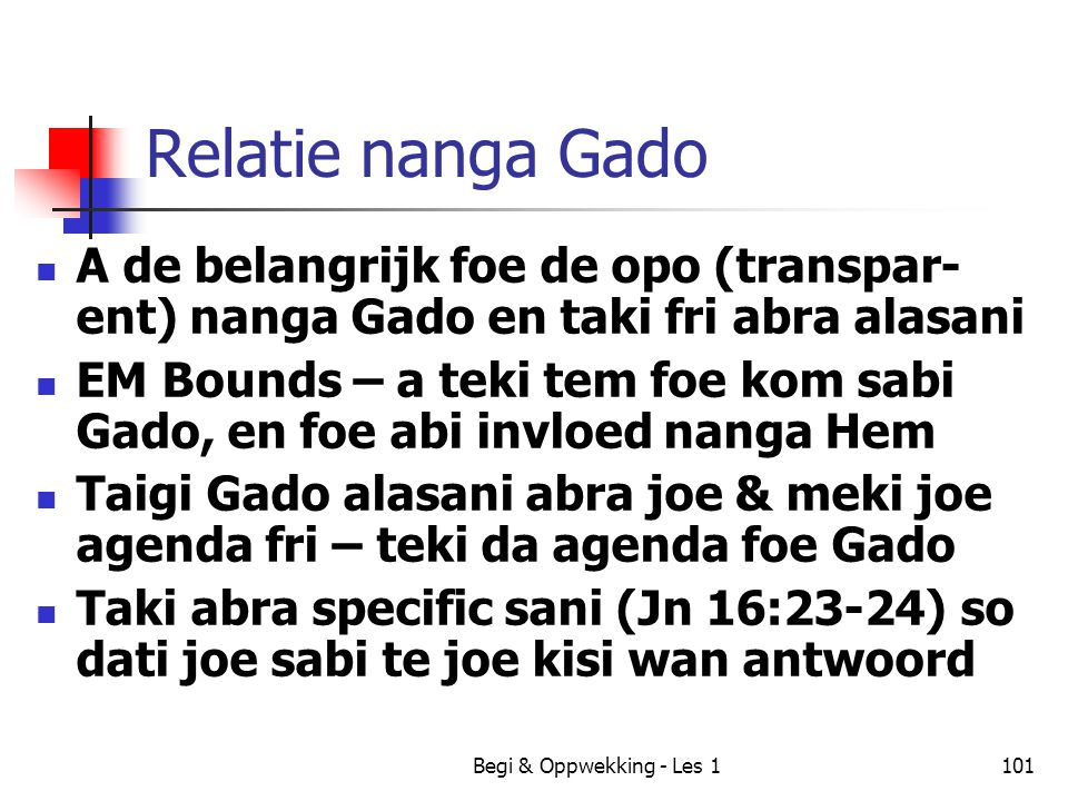 Relatie nanga Gado A de belangrijk foe de opo (transpar-ent) nanga Gado en taki fri abra alasani.