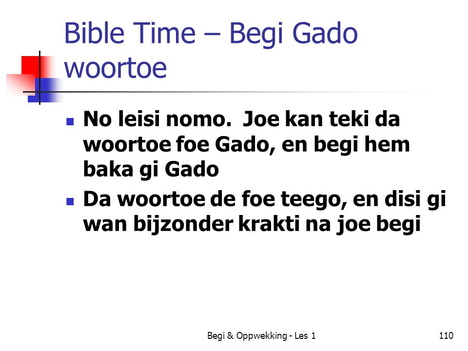 Bible Time – Begi Gado woortoe
