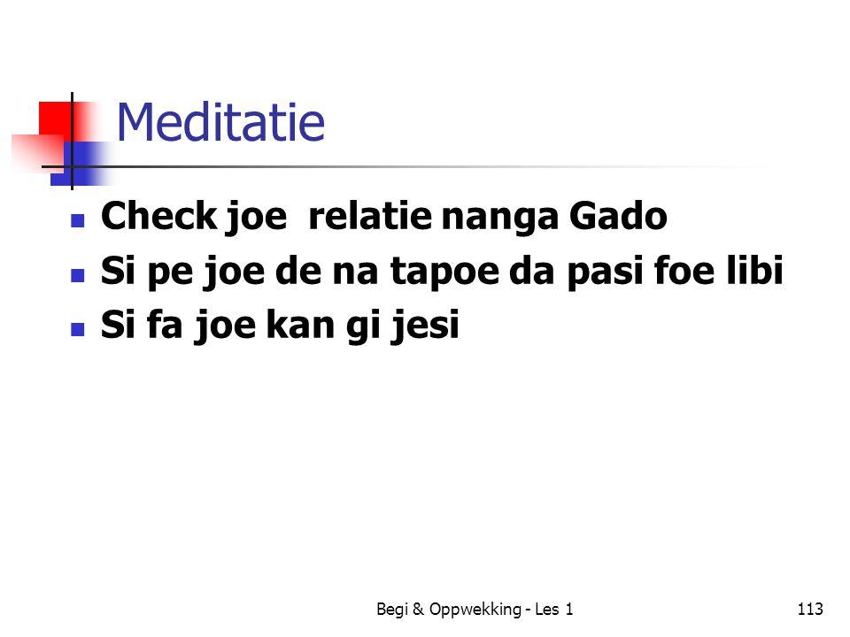 Meditatie Check joe relatie nanga Gado