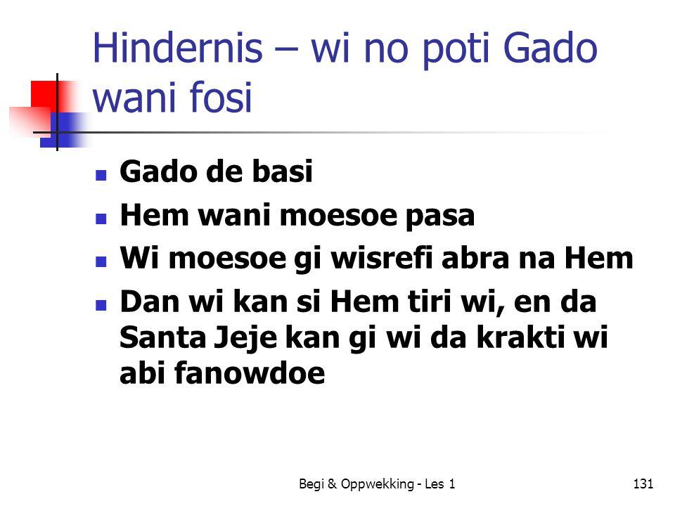 Hindernis – wi no poti Gado wani fosi