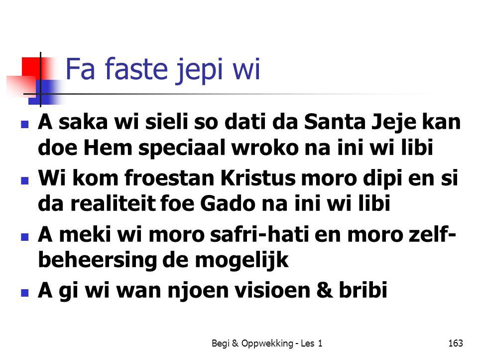 Fa faste jepi wi A saka wi sieli so dati da Santa Jeje kan doe Hem speciaal wroko na ini wi libi.