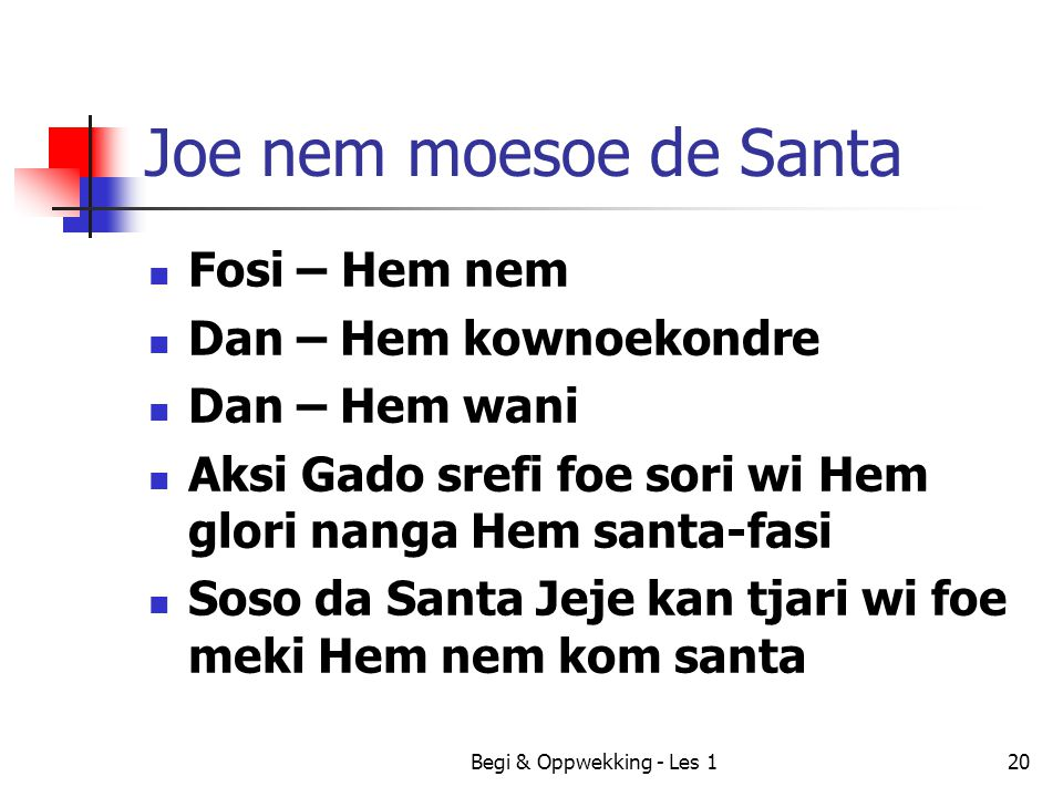 Joe nem moesoe de Santa Fosi – Hem nem Dan – Hem kownoekondre