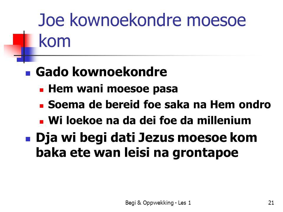 Joe kownoekondre moesoe kom