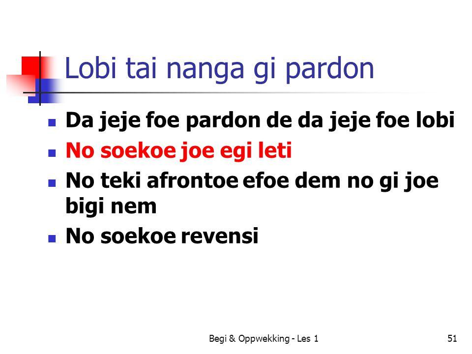 Lobi tai nanga gi pardon