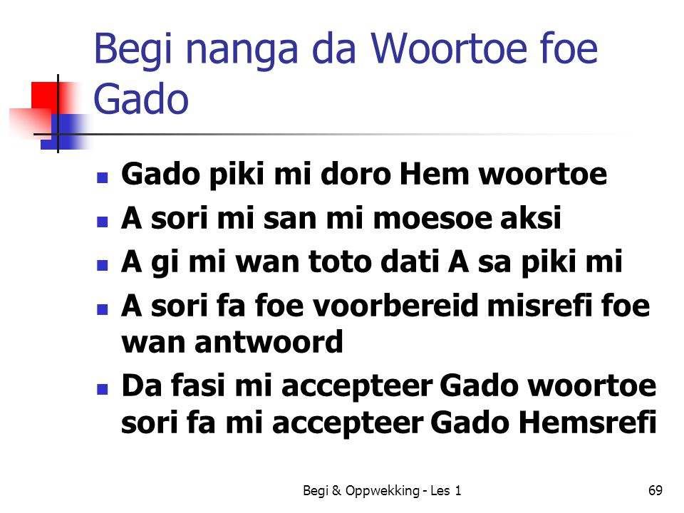Begi nanga da Woortoe foe Gado
