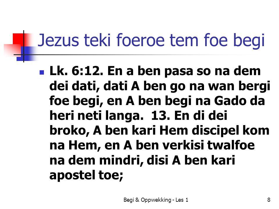 Jezus teki foeroe tem foe begi