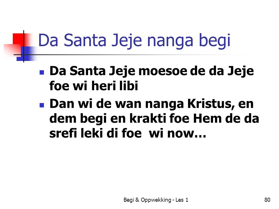 Da Santa Jeje nanga begi