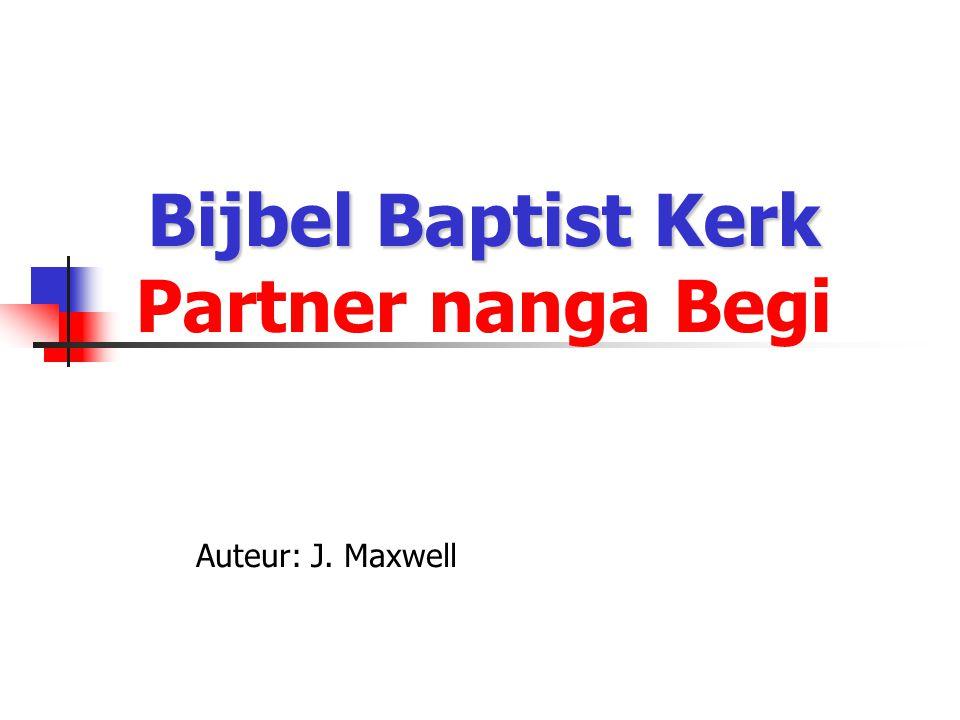 Bijbel Baptist Kerk Partner nanga Begi
