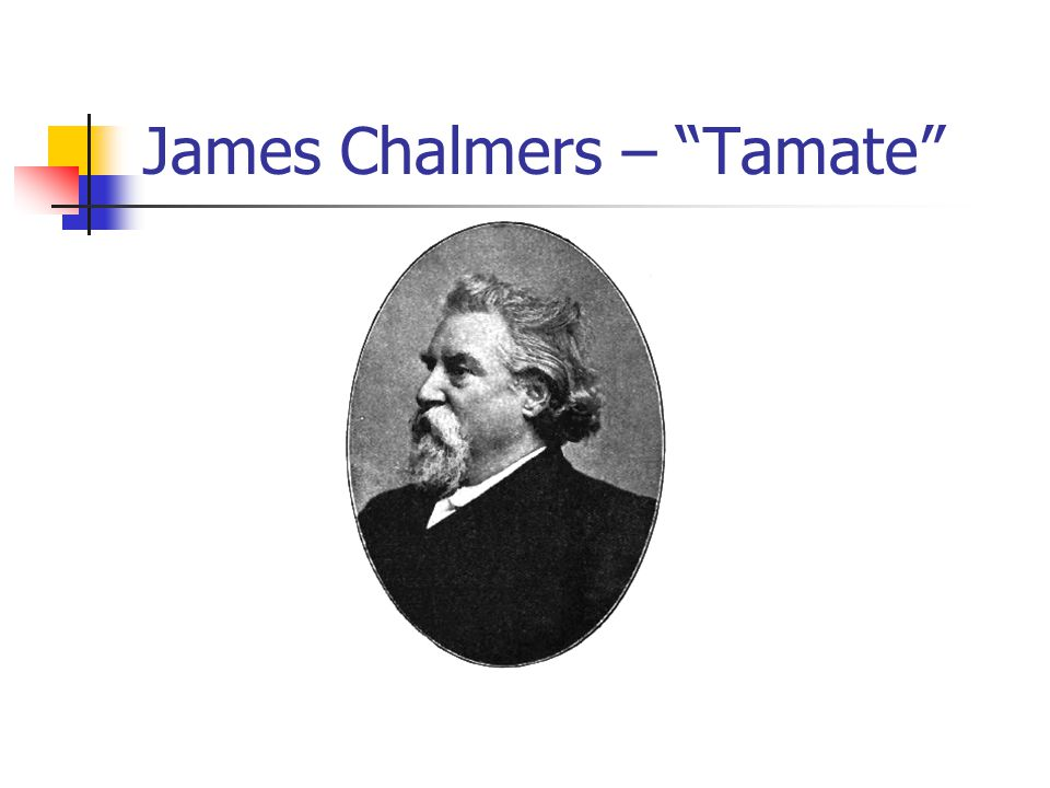 James Chalmers – Tamate