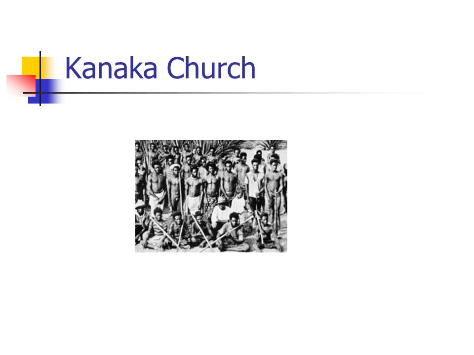 Kanaka Church