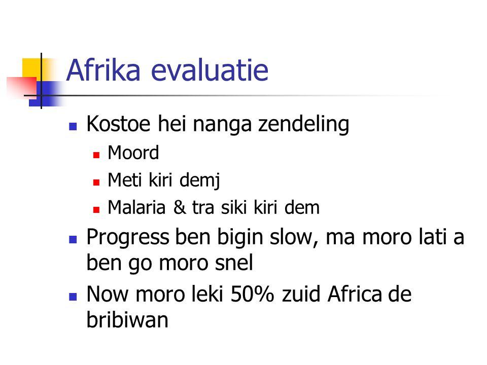 Afrika evaluatie Kostoe hei nanga zendeling