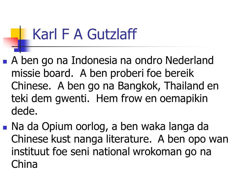Karl F A Gutzlaff