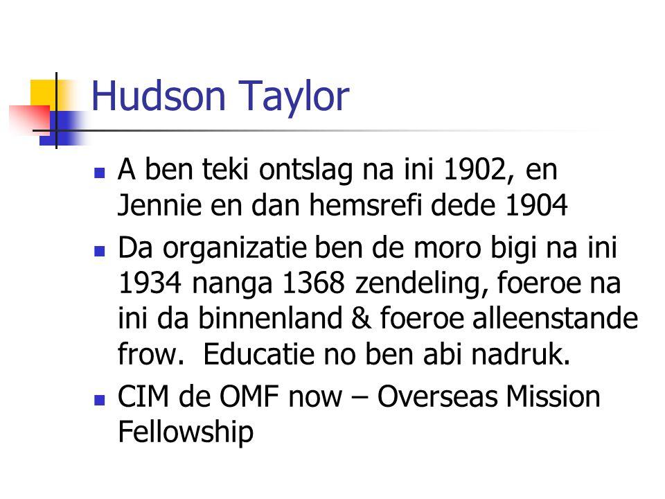 Hudson Taylor A ben teki ontslag na ini 1902, en Jennie en dan hemsrefi dede 1904.