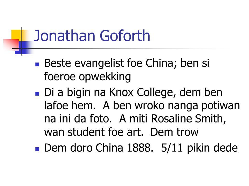 Jonathan Goforth Beste evangelist foe China; ben si foeroe opwekking