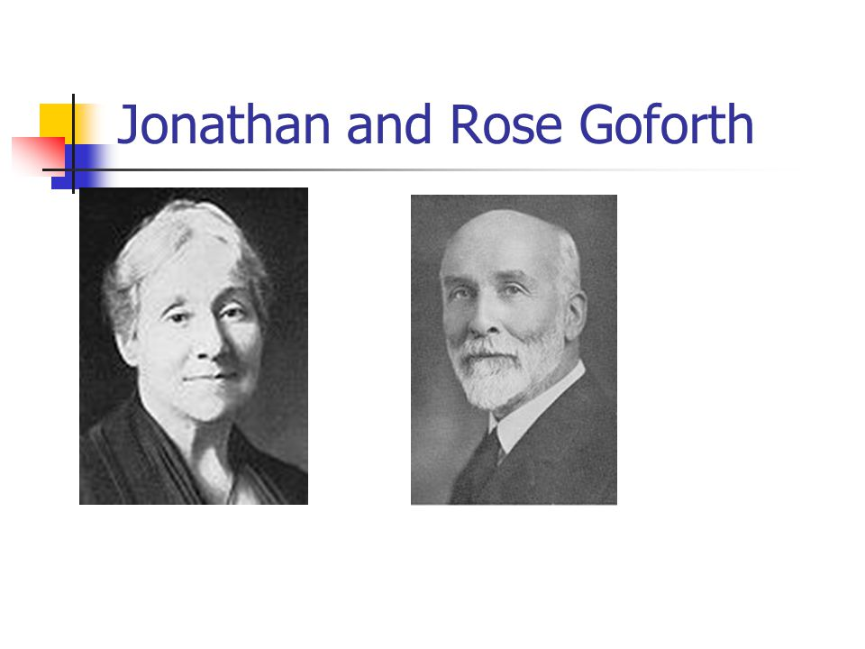 Jonathan and Rose Goforth