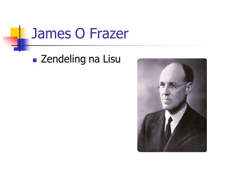 James O Frazer Zendeling na Lisu