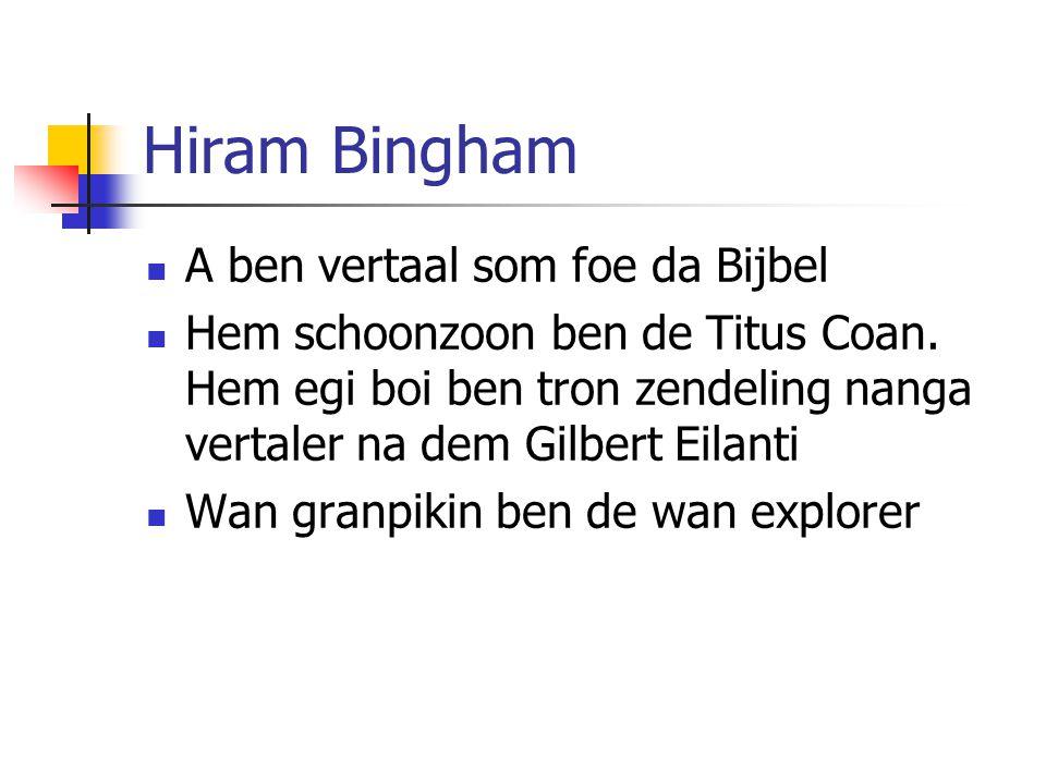 Hiram Bingham A ben vertaal som foe da Bijbel