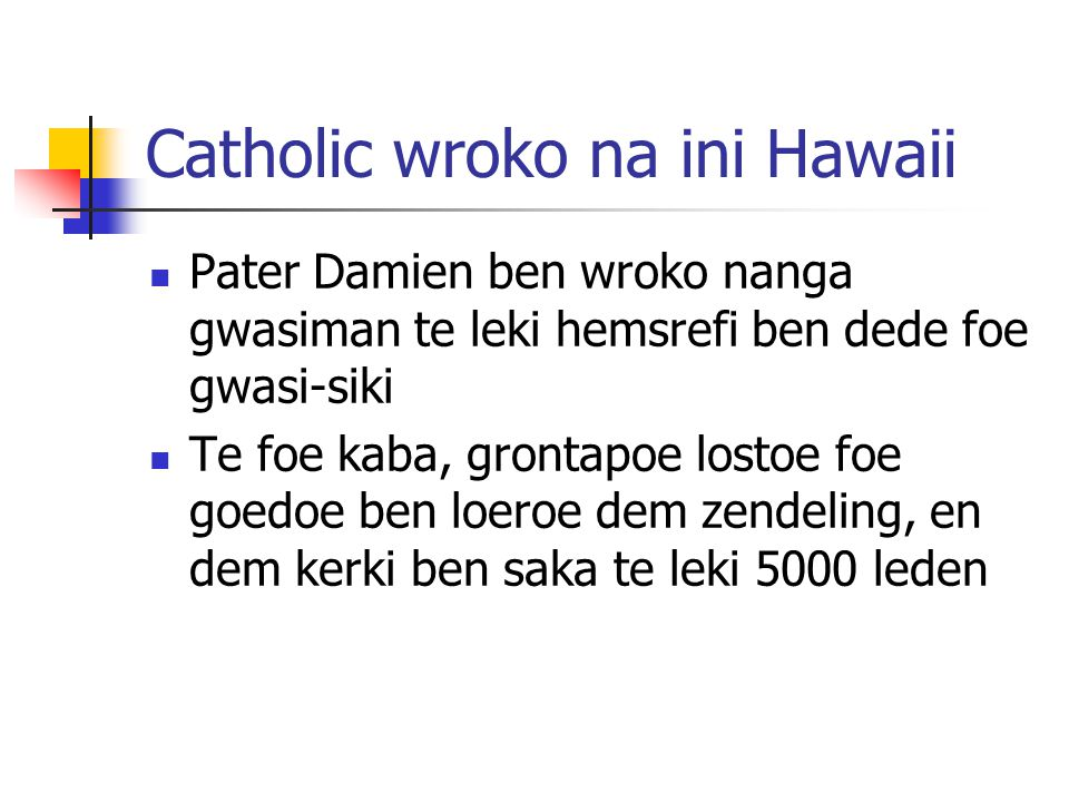 Catholic wroko na ini Hawaii