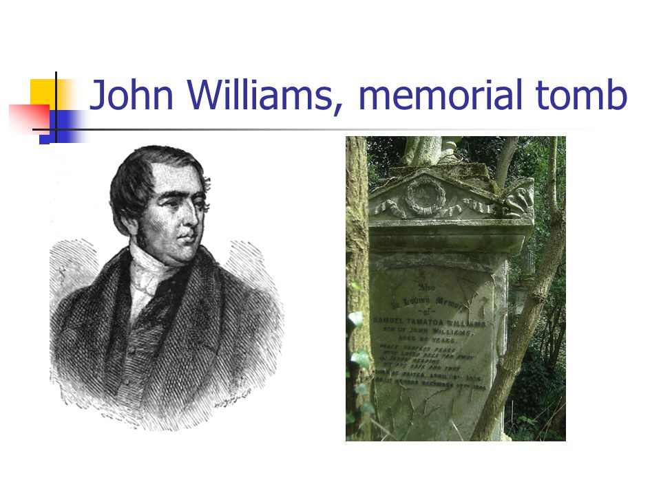 John Williams, memorial tomb