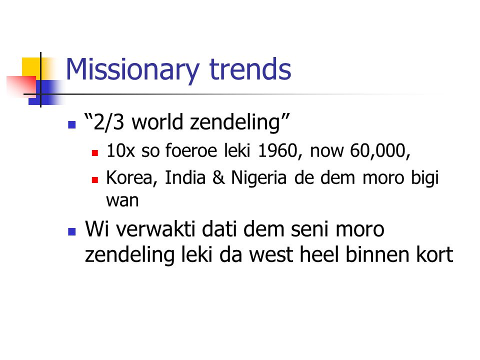 Missionary trends 2/3 world zendeling