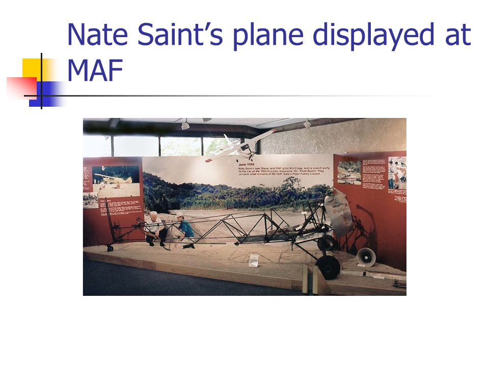 Nate Saint's plane displayed at MAF