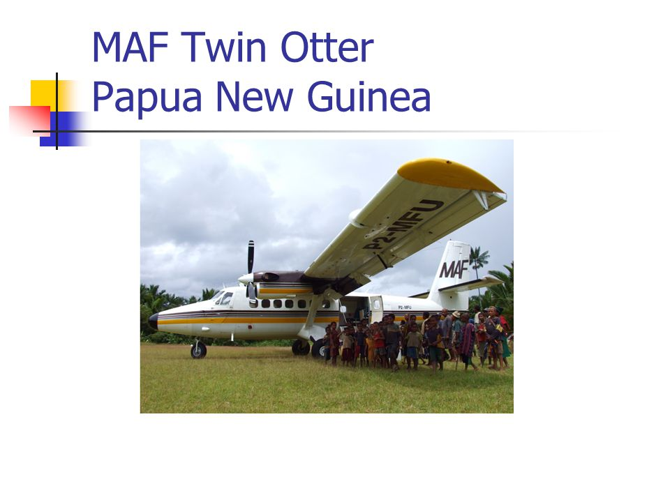 MAF Twin Otter Papua New Guinea