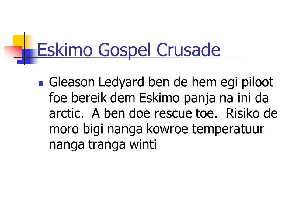 Eskimo Gospel Crusade