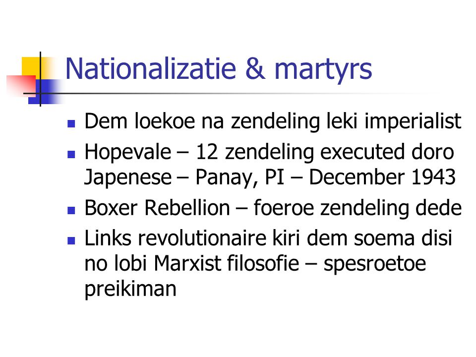 Nationalizatie & martyrs