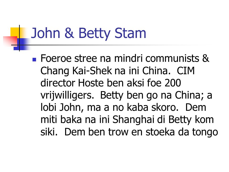John & Betty Stam