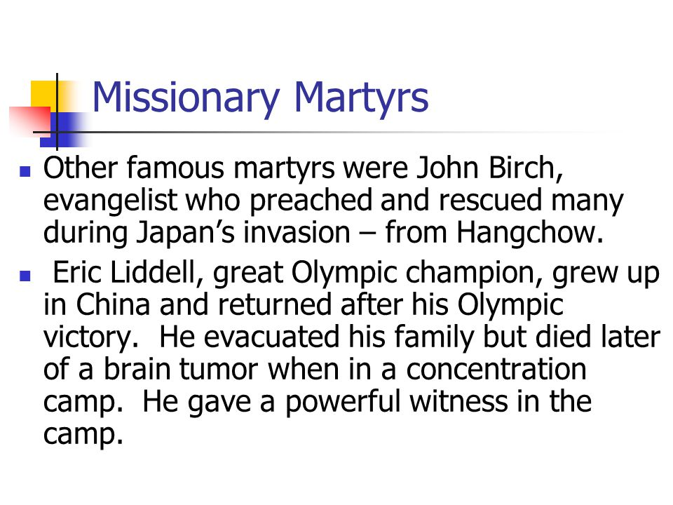 Module 9 Lesson 10 Missionary Martyrs.