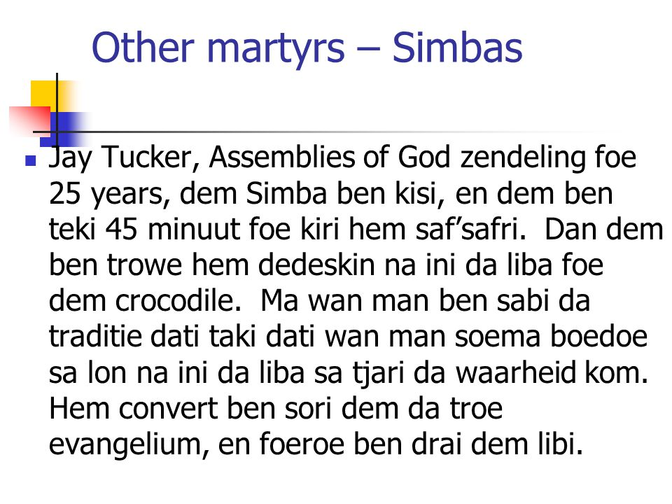Module 9 Lesson 10 Other martyrs – Simbas.