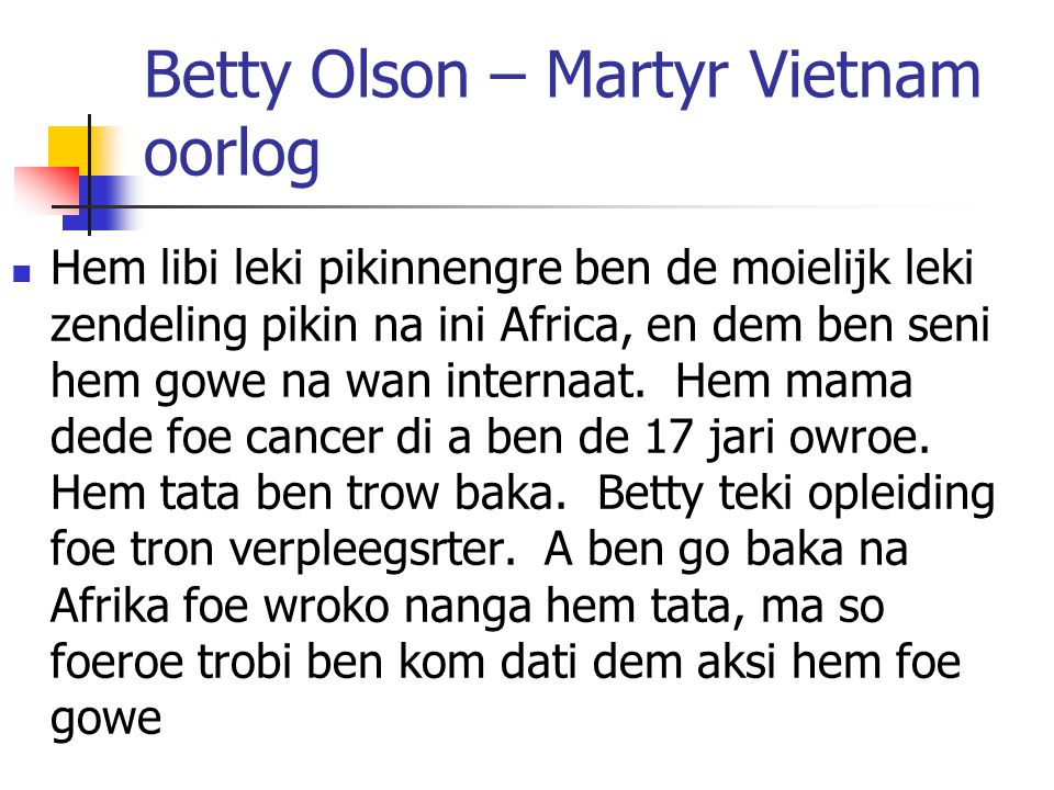 Betty Olson – Martyr Vietnam oorlog