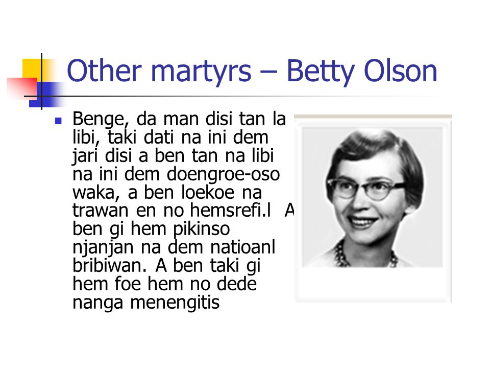 Other martyrs – Betty Olson