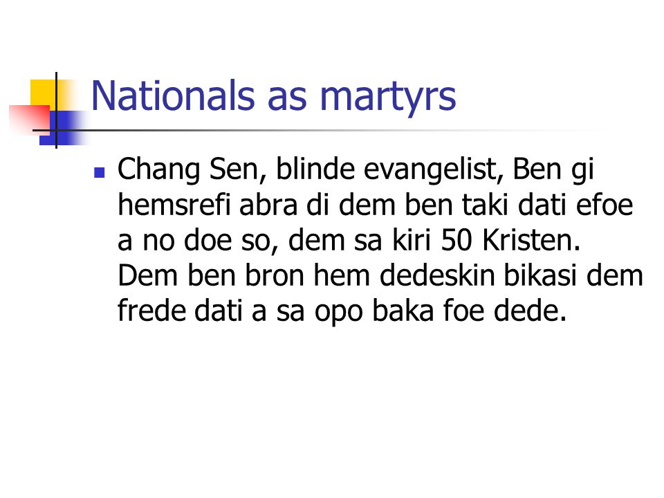 Module 9 Lesson 10 Nationals as martyrs.