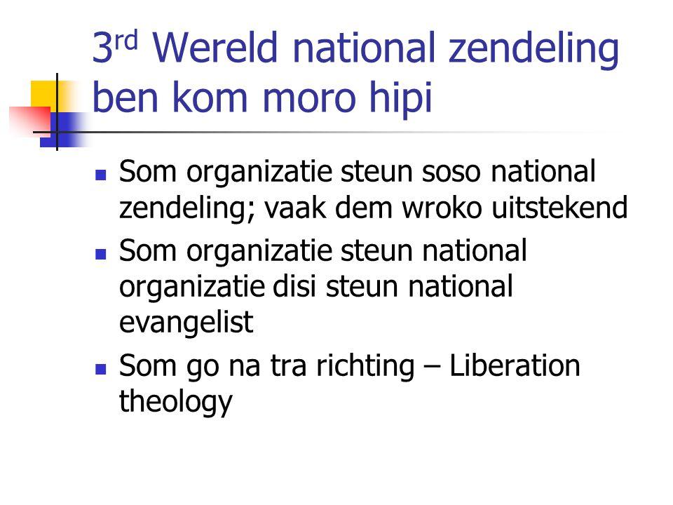 3rd Wereld national zendeling ben kom moro hipi