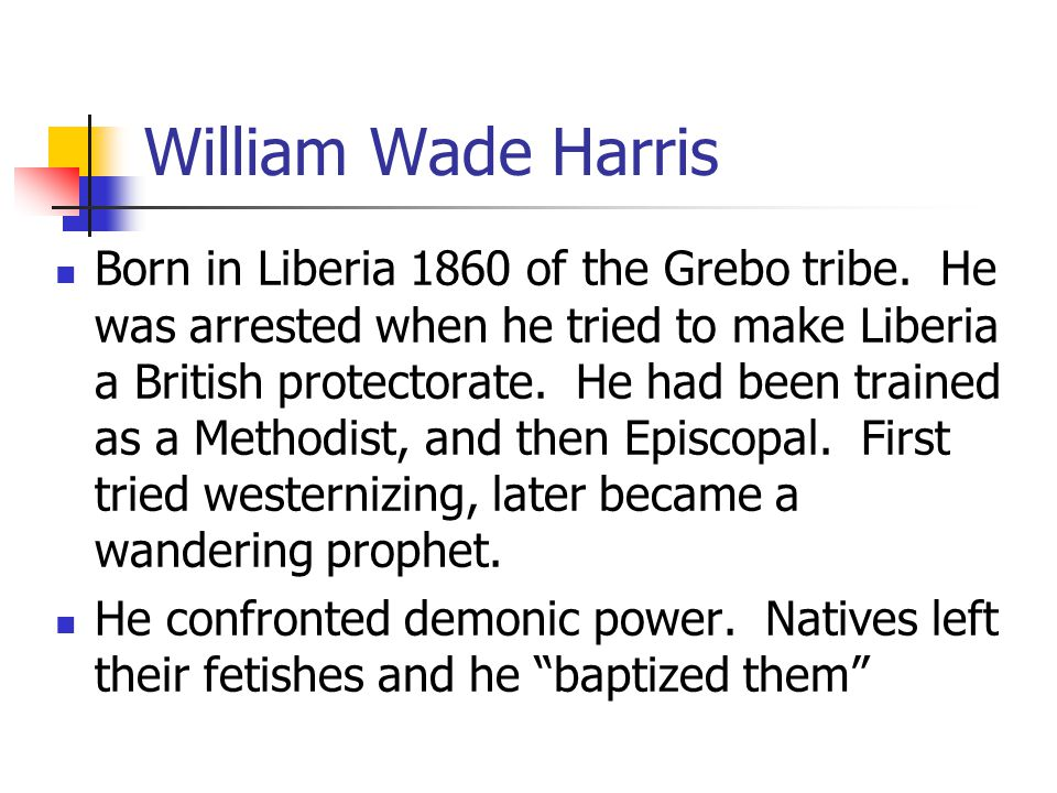 Module 9 Lesson 10 William Wade Harris.