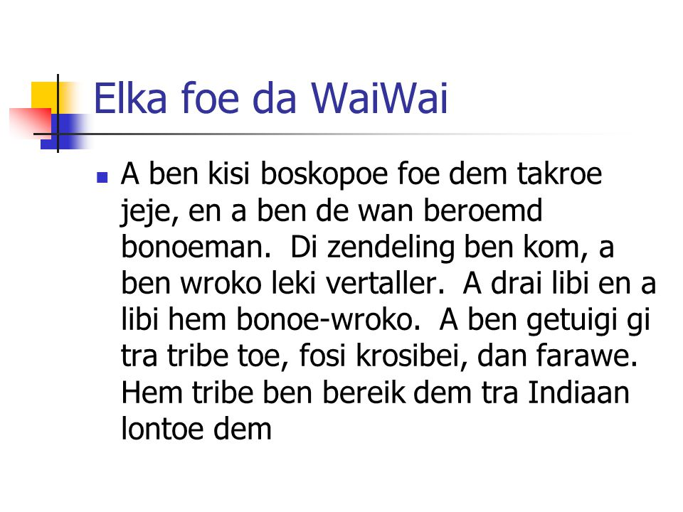 Elka foe da WaiWai