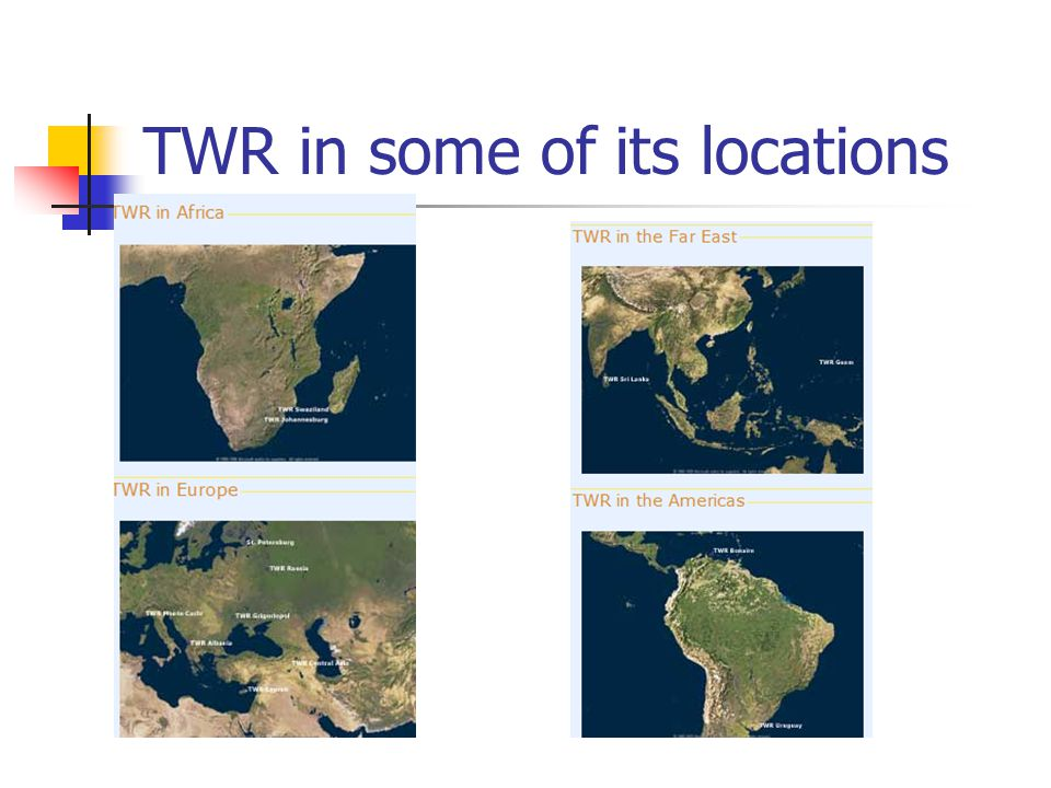 TWR in some of its locations