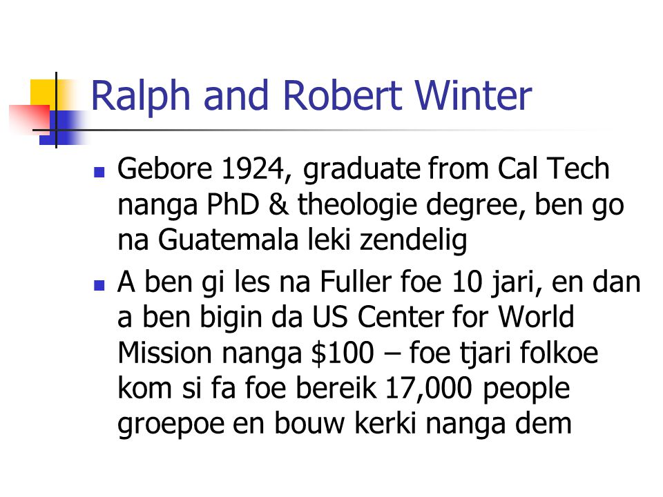 Ralph and Robert Winter