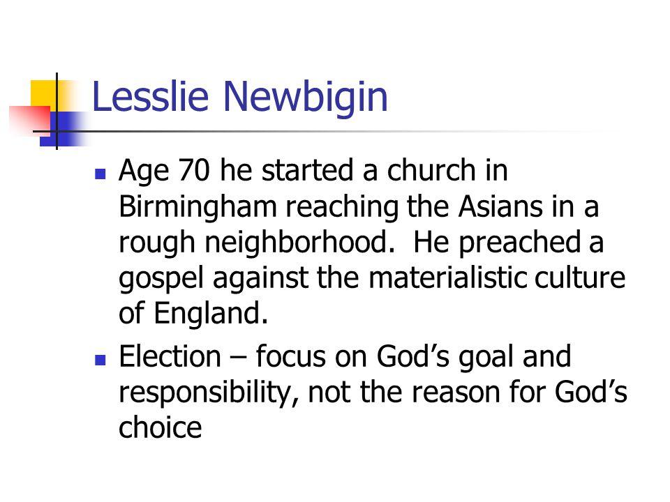 Module 9 Lesson 10 Lesslie Newbigin.