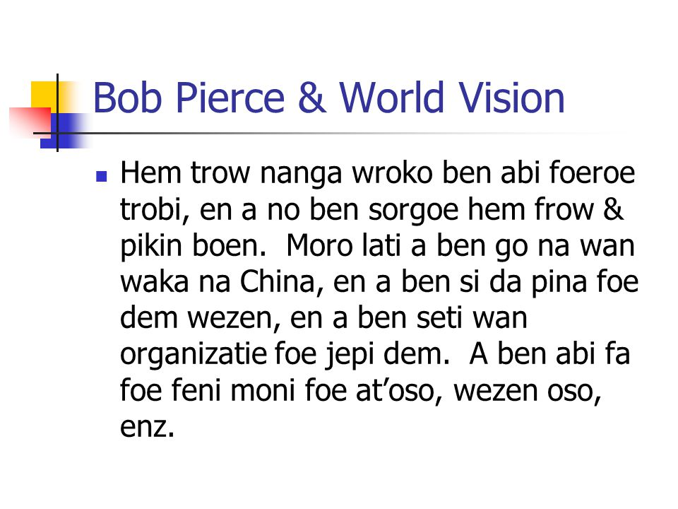 Bob Pierce & World Vision