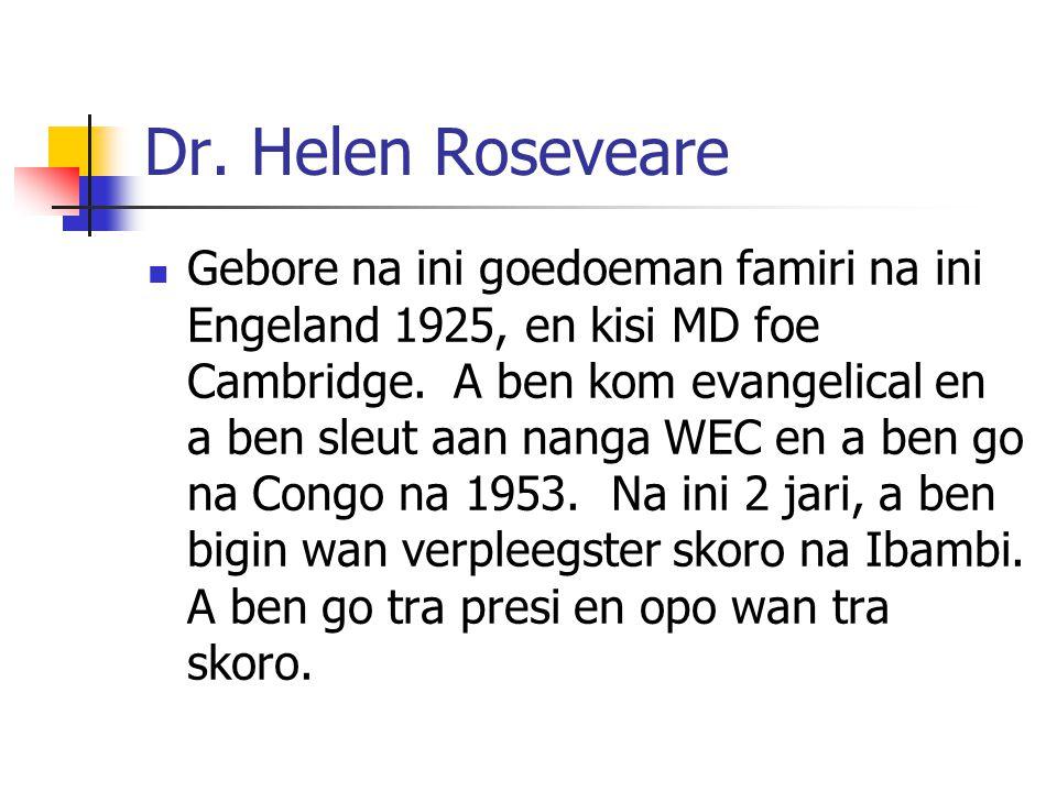 Dr. Helen Roseveare
