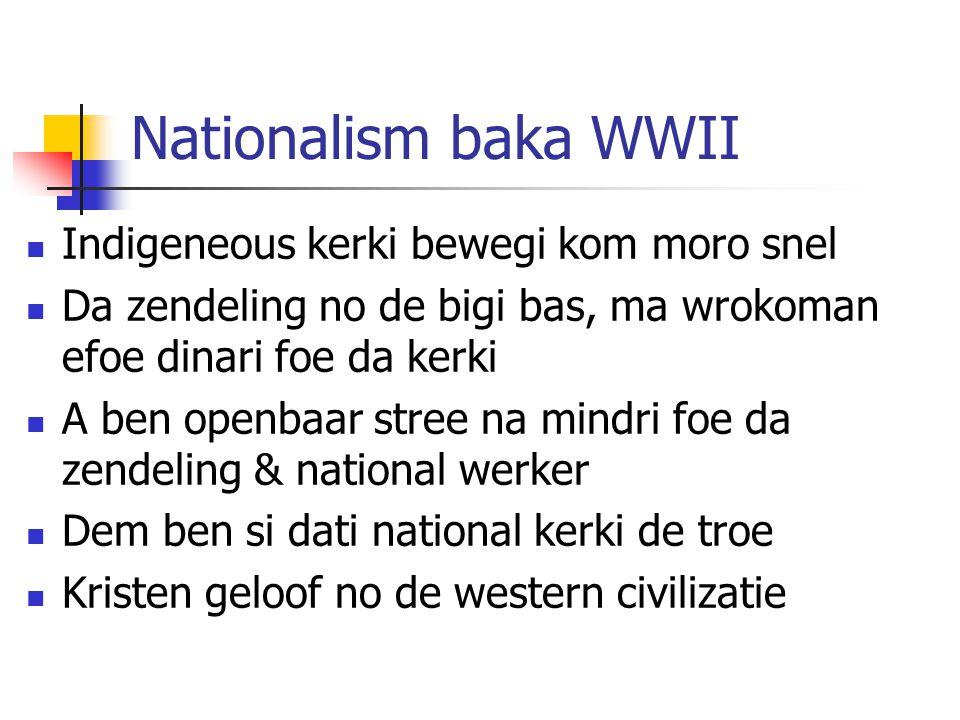 Nationalism baka WWII Indigeneous kerki bewegi kom moro snel