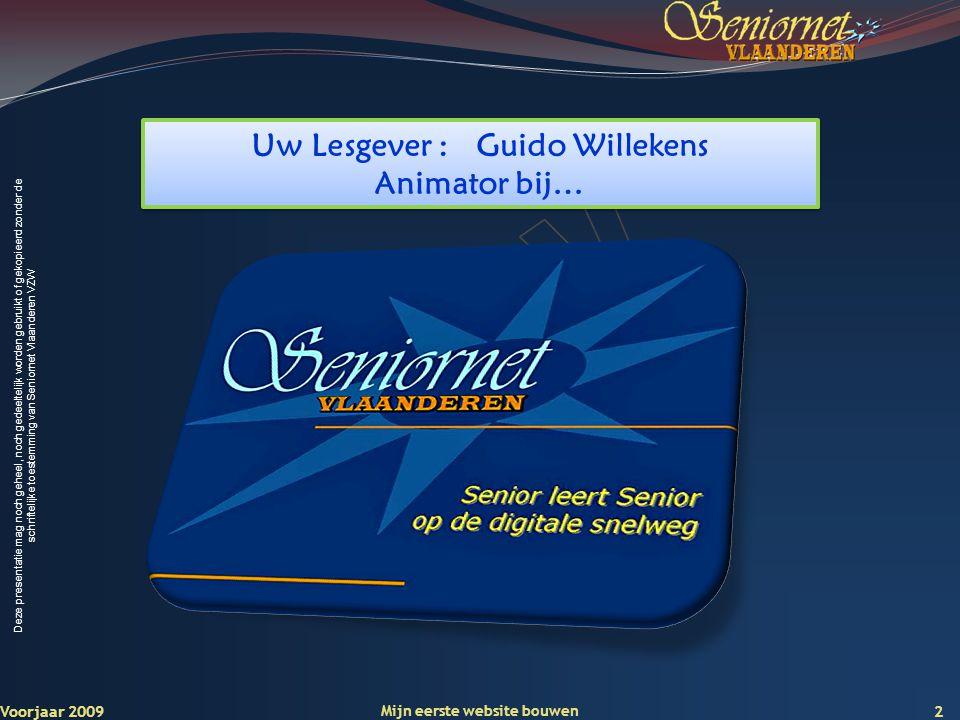 Uw Lesgever : Guido Willekens Mijn eerste website bouwen