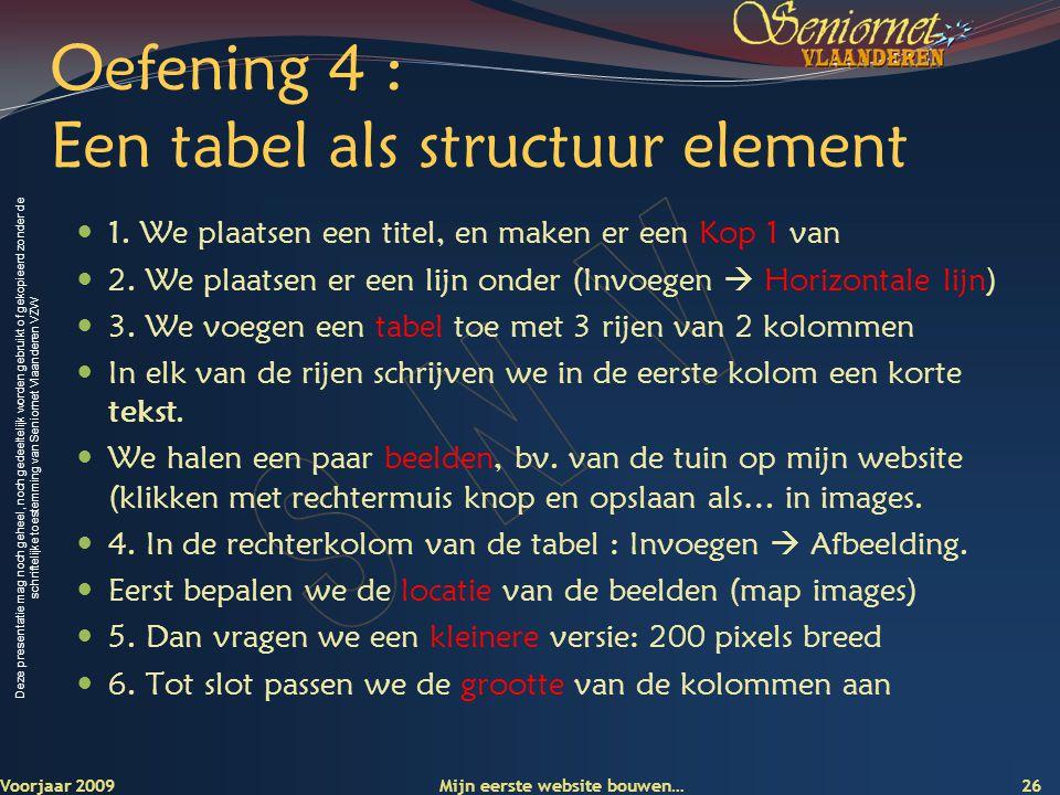 Oefening 4 : Een tabel als structuur element