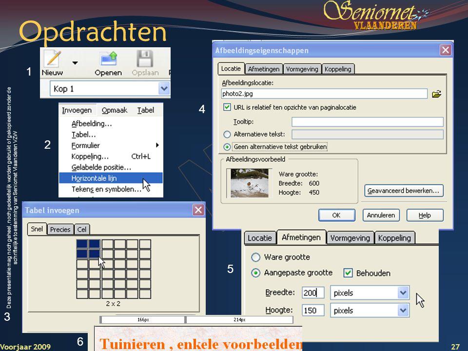 Opdrachten 1 4 2 5 3 Voorjaar 2009 6 Mijn eerste website bouwen…