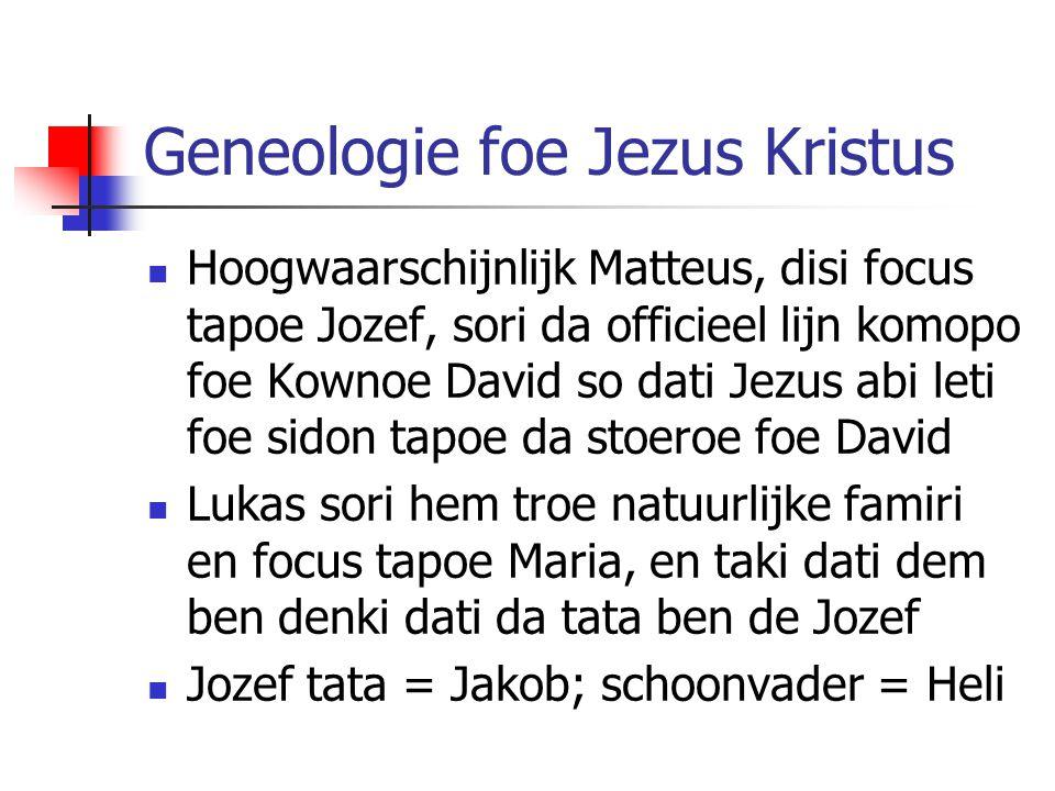 Geneologie foe Jezus Kristus