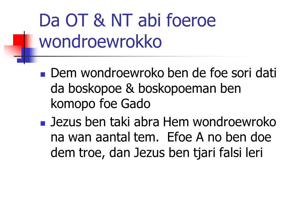Da OT & NT abi foeroe wondroewrokko